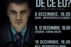 """Proiecție specială a filmului """"De ce eu?"""" în Republica Moldova"""