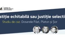 Justiție echitabilă sau justiție selectivă? Studiu de caz. Dosarele Filat, Platon și Șor