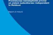 Promisiunea neîndeplinită privind un sistem judecătoresc independent în Moldova