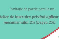 (Ro) Invitație de participare la un atelier de instruire privind aplicarea mecanismului 2% (Legea 2%)