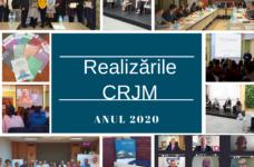 Principalele realizări ale CRJM – 2020