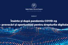 Înainte și după pandemia COVID-19 – provocări și oportunități pentru drepturile digitale